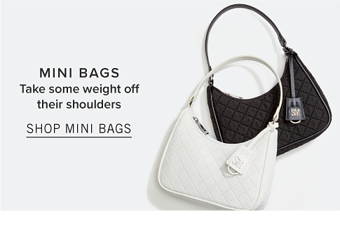 Mini Bags. Take some weight off their shoulders. Shop Mini Bags.
