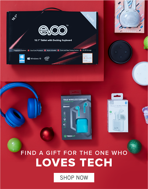 Find a gift for the one who loves tech. Shop Now.