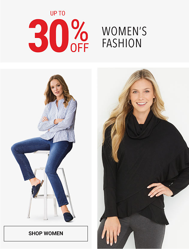 A woman wearing a light blue button-front blouse, blue jeans & navy flats. A woman wearing a black cowl neck sweater & gray pants. Up to 25% off women's fall fashion. Shop women.
