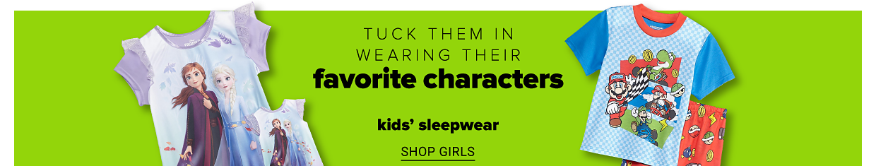 A girls' Frozen themed dress and a boys' Mario themed pajama set. Tuck them in wearing their favorite characters. Kids' sleepwear. Shop girls. Shop boys.