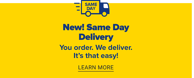 New, same day delivery. You order. We deliver. It's that easy! Learn more.