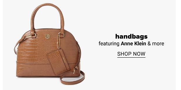 A brown handbag. Shop handbags featuring Anne Klein and more. Shop now.