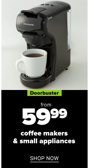 A single serve coffee maker and coffee cup. Doorbuster. From 59.99 coffee makers and small appliances. Shop now.