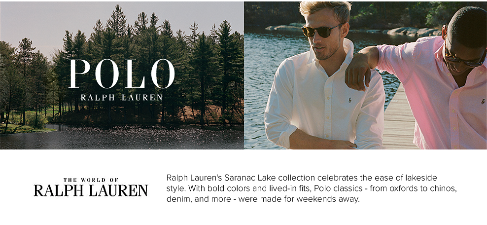 A scenic shot of a lake and trees. Polo Ralph Lauren. A man in a white polo and sunglasses sitting next to a man in a light pink polo and sunglasses.