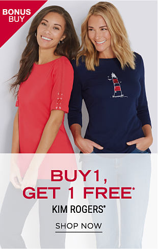A woman wearing a red short-sleeved top standing next to a woman wearing a navy top with a multi-colored lighthouse front graphic. Bonus Buy. Buy 1, Get 1 Free Kim Rogers. Free item must be of equal or lesser value. Shop now.