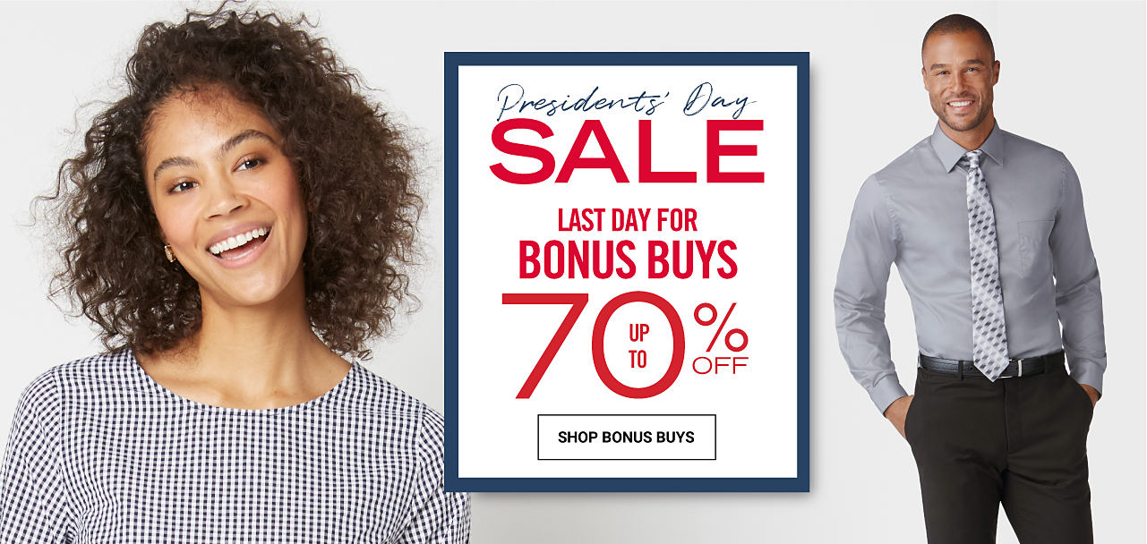 A woman wearing a black & white houndstooth top. A man wearing a gray dress shirt, a multi-colored print tie & black dress pants. Presidents Day Sale. Last Day for Storewide Bonus Buys. Up to 70% off. Shop Bonus Buys.