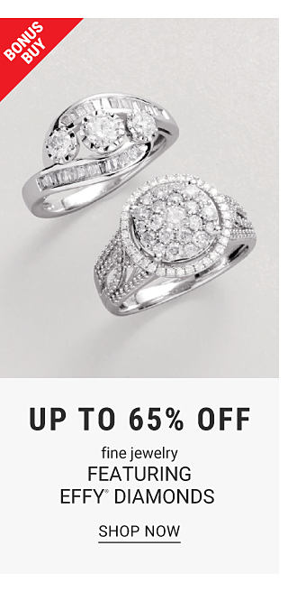 Bonus Buy. Two diamond rings. Up to 65% off fine jewelry featuring EFFY Diamonds. Shop now.