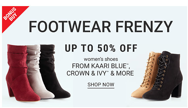 Bonus Buy. Footwear Frenzy. Slouch boots and lace up boots are shown in a variety of colors. Up to 50% off women's shoes from Kaari Blue, Crown & Ivy and more. Shop now.