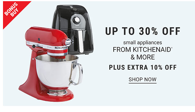 Bonus Buy. Up to 30% off small appliances from KitchenAid & more, plus extra 10% off. Shop now. A red KitchenAid stand mixer and black coffee pot.