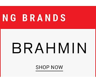 Top trending brands. Brahmin. Shop now.
