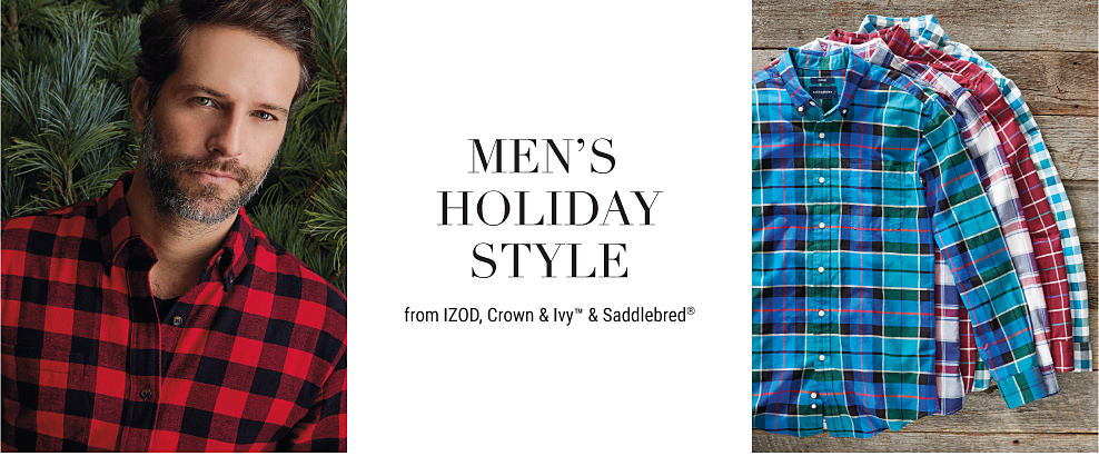 A man wearing a red & black plaid flannel button-front shirt. An assortment of men's plaid button-front shirts. Men's Holiday Style from IZOD, Crown & Ivy & Saddlebred. Shop now.