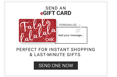 Send a eGift Card - Send One Now