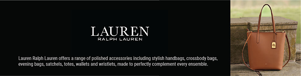 A brown leather buket tote with gold hardware detail. Lauren Ralph Lauren. Lauren Ralph Lauren offers a range of polished accessories including stylish handbags, crossbody bags, evening bags, satchels, totes, wallets & wristlets, made to perfect;y complement every ensemble.