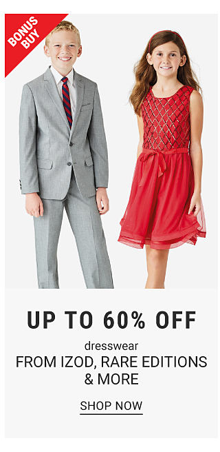 A boy in a suit and tie and a girl in a red dress. Bonus buy. Up to 60% off dresswear from Izod, Rare Editions, and more. Shop now.
