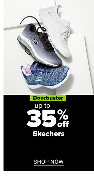 Doorbuster - Up to 35% off Skechers. Shop Now.
