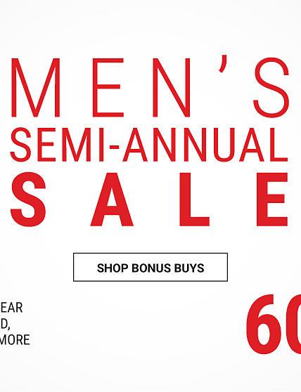 Men's Semi-Annual Sale. Shop Bonus Buys.
