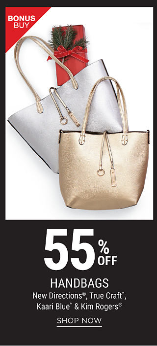 A gold bucket tote & a silver bucket tote. Bonus Buy. 55% off handbags from New Directions, True Craft, Kaari Blue & Kim Rogers. Shop now.