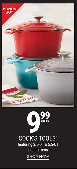 3 ceramic pots with lids in a variety of colros. Bonus Buy. 9.99 & up Cooks Tools featuring 3.5 quart & 5.5 quart Dutch ovens. Shop now.