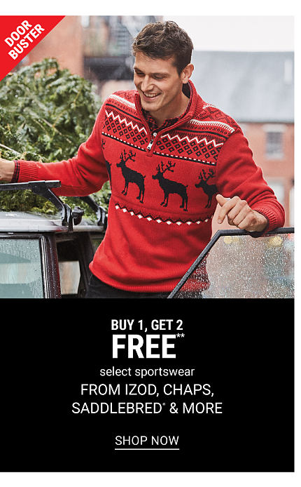 A man wearing a red, black & white reindeer sweater & black pants. DoorBuster. Buy 1, Get 2 Free select sportswear from Izod, Chaps, Saddlebred & more. Free or discounted items must be of equal or lesser value. Shop now.
