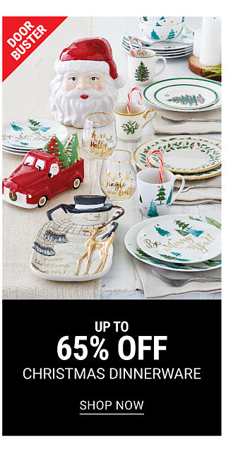 A table full of a Christmas themed place settings & dinnerware in a variety of colors & styles. DoorBuster. Up to 65% off Christmas dinnerware. Shop now.