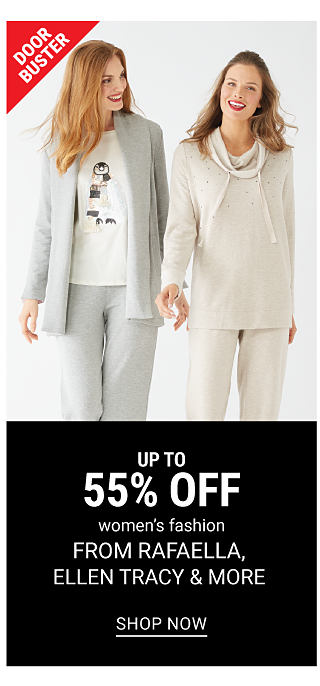 A woman wearing a gray open front sweater, a white top with a snowman front graphic & gray pants standing next to a woman wearing a white cowl neck sweater & white pants. DoorBuster. Up to 55% off women's fashion from Rafaella, Ellen Tracy & more. Shop now.