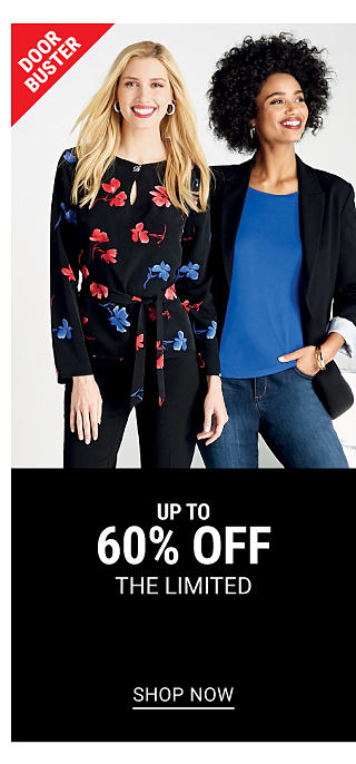 A woman wearing a black long sleeved top with a blue & red floral print & black pants standing next to a woman wearing a black blazer over a blue top & blue jeans. DoorBuster. Up to 60% off The Limited. Shop now.