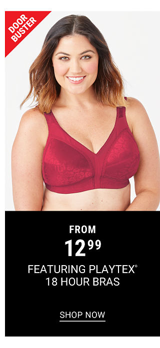 A woman wearing a red bra. Doorbuster. From $12.99 bras featuring Playtex 18 Hour. Shop now.