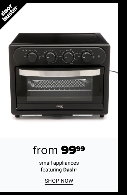 A black countertop oven. Doorbuster. From $99.99 small appliances featuring Dash. Shop now.