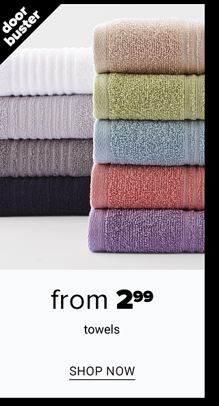 Two stacks of folded bath towels in a variety of colors. Doorbuster. From $29.99 towels. Shop now.