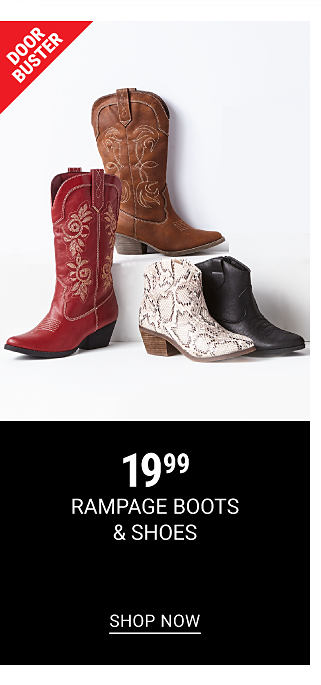 An assortment of leather boots in a variety of colors & styles. Doorbuster. $19.99 Rampage boots & shoes. Shop now.