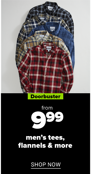 from 9.99 men's tees, flannels & more shop now