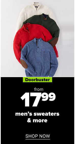 from 17.99 men's sweaters & more shop now.
