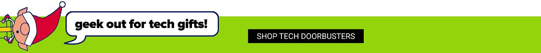 Shop tech doorbusters.