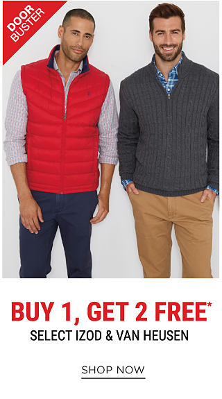 A man wearing a red puffer vest a white, red & blue plaid button-front shirt & navy pants. A man wearing a gray quarter-zip sweater, a blue & light blue plaid button-front shirt & beige pants. DoorBuster. Buy 1, Get 2 Free select IZOD & Van Heusen. Free items must be of equal or lesser value. Shop now.