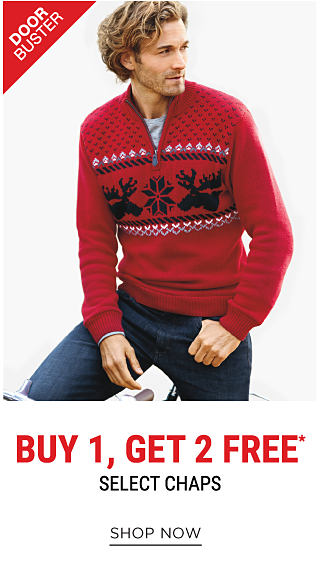 A man wearing a red, black, white & gray holiday-themed quarter zip sweater, a gray long-sleeved tee & blue jeans. DoorBuster. buy 1, Get 2 Free Chaps. Free items must be of equal or lesser value. Shop now.