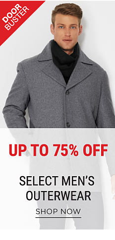 A man wearing a dark gray peacoat & a black scarf. DoorBuster. Up to 75% off select men's outerwear. Shop now.