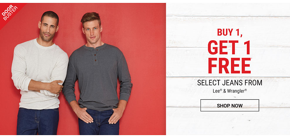 A man wearing a dark gray henley shirt & blue jeans & brown leather shoes standing next to a man wearing a white crew-neck sweater & blue jeans. DoorBuster. Buy 1, Get 1 Free select jeans from Lee & Wrangler. Free item must be of equal or lesser value. Shop now.