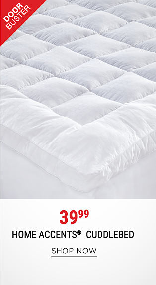 A bed with a white Home Accents cuddlebed on top. DoorBuster. DoorBuster. Home Accents cuddlebed. Shop now.