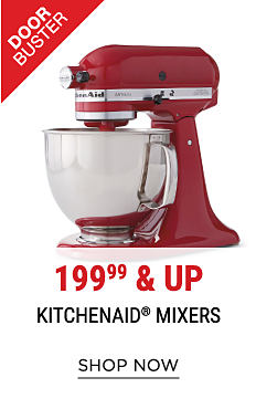 A red KitchenAid bowl mixer with attachments. DoorBuster. 199.99 & up KitchenAid mixers. Shop now.