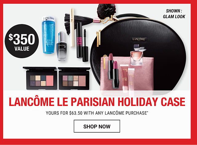 An assortment of Lancome beauty products & a black case. Lancome Le Parisian Holiday Case. Shown: Glam Look.Yours for 63.50 with any Lancome purchase. While quantities last. Shop now.