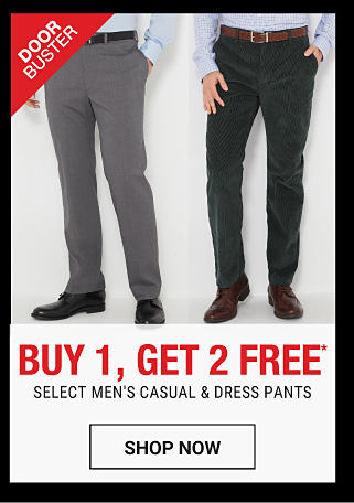 A man wearing a light blue dress shirt, gray pants & black shoes. A man wearing a light blue dress shirt, black pants & black shoes. DoorBuster. Buy 1, Get 2 Free select men's causal & dress pants. Free items must be of equal or lesser value. Shop now.