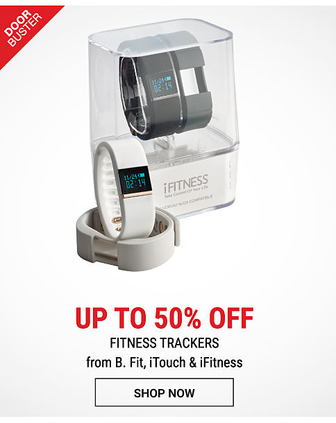 A white fitness tracker & a black fitness tracker. DoorBuster. 50% Off Entire Stock fitness trackers & smart watches from B. Fit, iTouch & iFitness. Shop now.