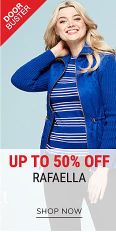 A woman wearing a blue jacket & a blue & white horizontal striped top. DoorBuster. Up to 50% off Rafaella. Shop now.