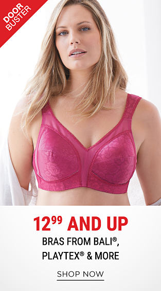 A woman wearing a fuchsia lace bra. DoorBuster. 12.99 & up bras from Bali, Playtex & more. Shop now.
