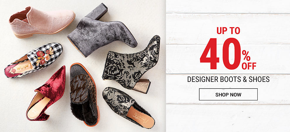 An assortment of velvet & brocade boots & shoes in a variety of colors & styles. Up to 40% off designer boots & shoes. Shop now.