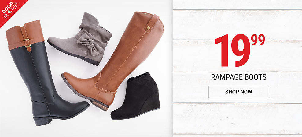 An assortment of leather & suede women's boots & booties. DoorBuster. 19.99 Rampage boots. Shop now