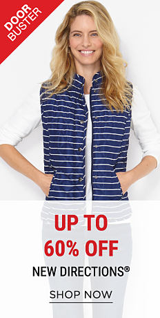 A woman wearing a white long-sleeved top & a blue & white horizontal striped puffer vest. DoorBuster. Up to 60% off New Directions. Shop now.