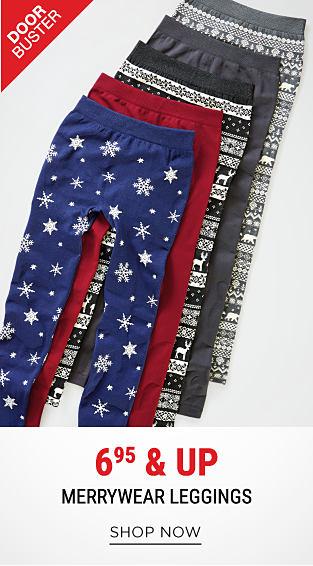 An assortment of leggings in a variety of colors & styles. DoorBuster. 6.99 & up Merrywear leggings. Shop now.