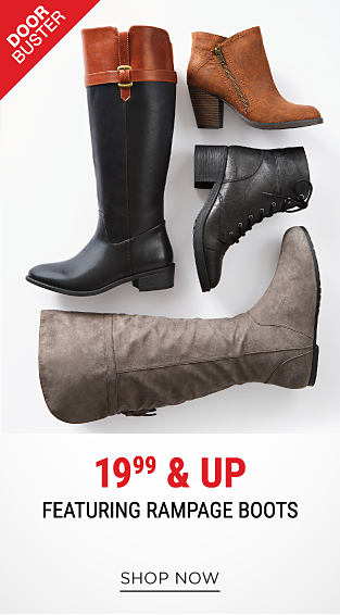 An assortment of leather & suede women's boots. DoorBuster. 19.99 & up Rampage boots. Shop now.