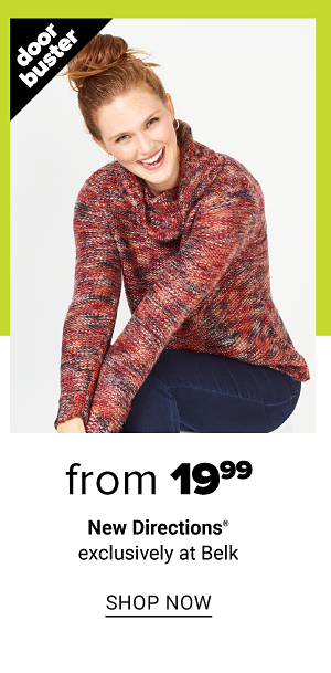 From 19.99 and up women's New Directions exclusively at belk - Shop Now